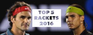 best tennis rackets 2016