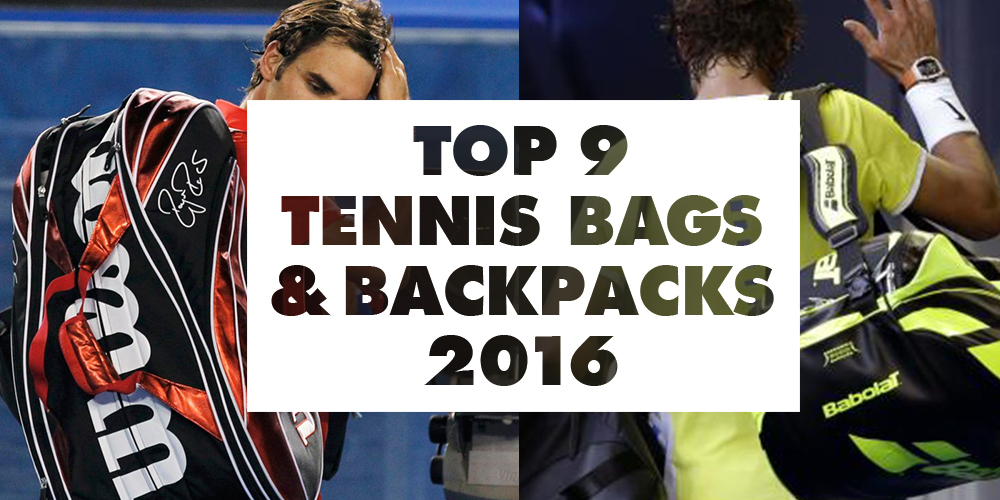 Top 9 Best Tennis Bags 2018 - Find your tennis backpack