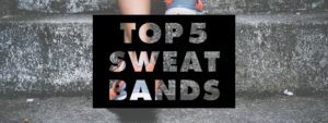 top-5-sweatbands
