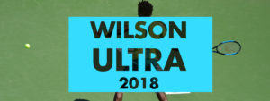 wilson ultra 2018